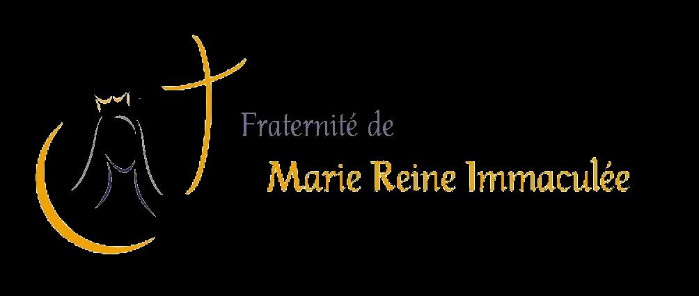 La Fraternité de Marie, Reine immaculée